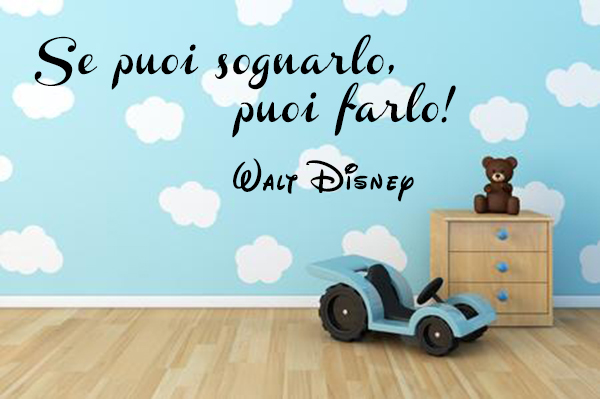 adesivi decorativi citazione Walt Disney